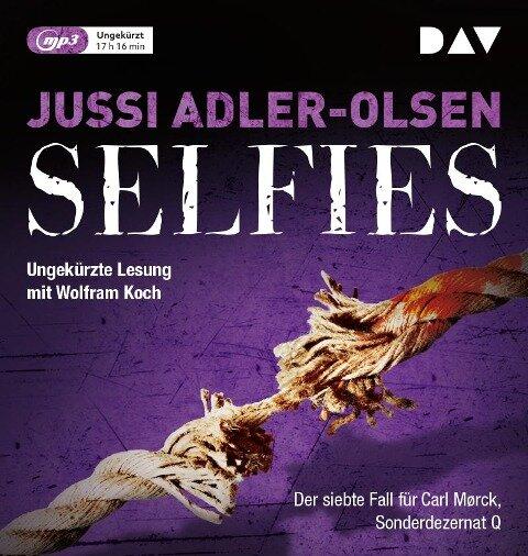 Selfies. Der siebte Fall für Carl Mørck, Sonderdezernat Q - Jussi Adler-Olsen