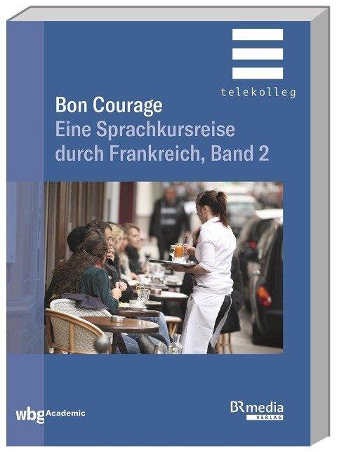 Bon Courage - Hannelore Gottschalk, Catherine Marsaud