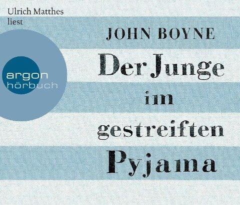 Der Junge im gestreiften Pyjama (Hörbestseller) - John Boyne