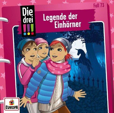 Die drei !!! 73: Legende der Einhörner - Mira Sol