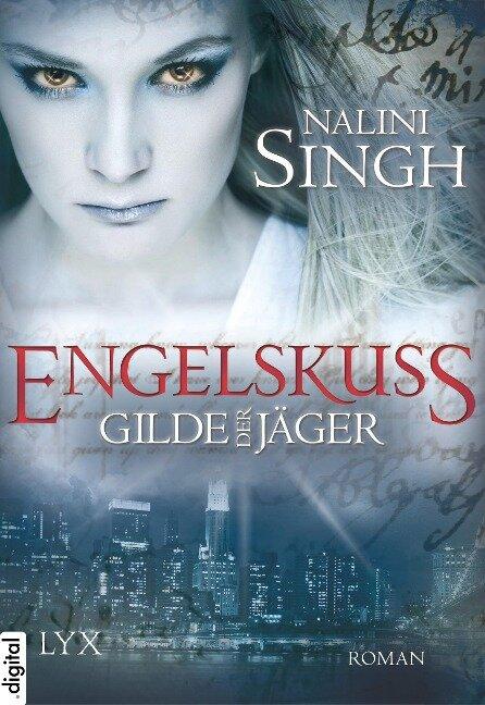 Gilde der Jäger 01 - Nalini Singh