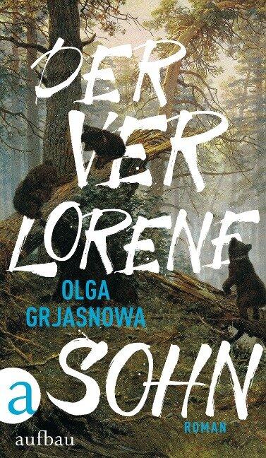 Der verlorene Sohn - Olga Grjasnowa