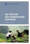 Große Kinomomente - Die Töchter des chinesischen Gärtners -