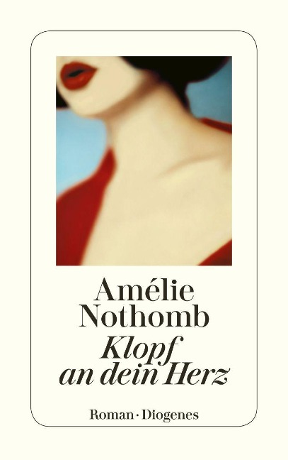 Klopf an dein Herz - Amélie Nothomb