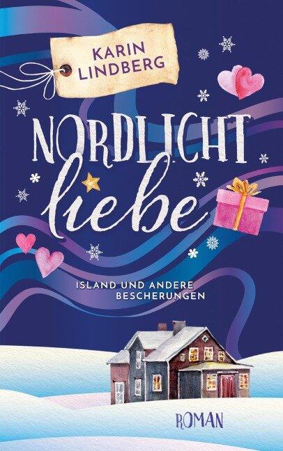 Nordlichtliebe - Karin Lindberg