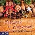 Apfelpunsch und Zimtsternduft. Geschichten, Lieder, Märchen und Gedichte für eine besinnliche Weihnachtszeit -