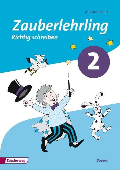 Zauberlehrling 2. Arbeitsheft. Vereinfachte Ausgangsschrift. Bayern -
