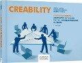 Creability - Martin J. Eppler, Friederike Hoffmann, Roland A. Pfister