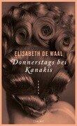 Donnerstags bei Kanakis - Elisabeth de Waal