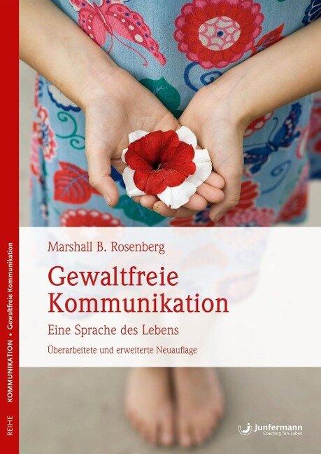 Gewaltfreie Kommunikation - Marshall B. Rosenberg