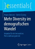 Mehr Diversity im demografischen Wandel - Ariane Bentner, Sevim Dylong