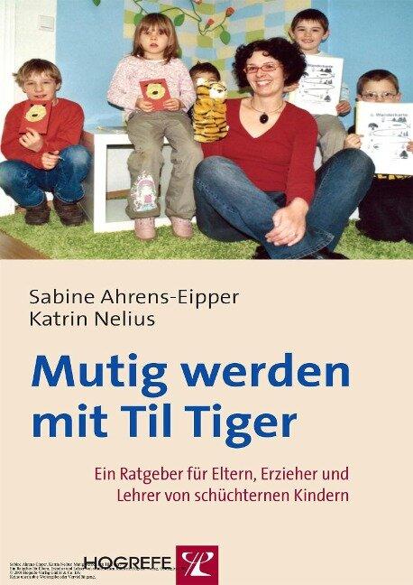 Mutig werden mit Til Tiger - Sabine Ahrens-Eipper, Katrin Nelius