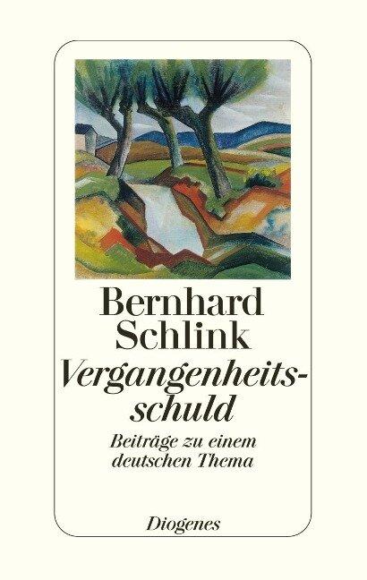 Vergangenheitsschuld - Bernhard Schlink