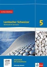 Lambacher Schweizer Mathematik 5. Arbeitsheft plus Lösungsheft und Lernsoftware. Schleswig-Holstein -