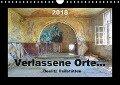Verlassene Orte... (Wandkalender 2018 DIN A4 quer) - Ralf Schröer