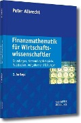 Finanzmathematik für Wirtschaftswissenschaftler - Peter Albrecht