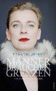 Männer brauchen Grenzen - Tina Teubner