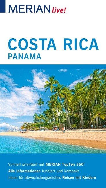 MERIAN live! Reiseführer Costa Rica Panama - Otrun Egelkraut