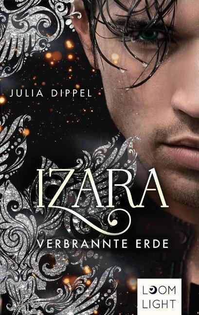 Izara 4: Verbrannte Erde - Julia Dippel