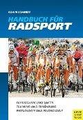 Handbuch für Radsport - Achim Schmidt