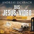 Das Jesus-Video - Folge 03 - Andreas Eschbach