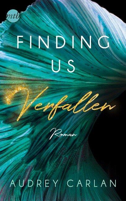 Finding us - Verfallen - Audrey Carlan