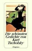 Die schönsten Gedichte - Kurt Tucholsky