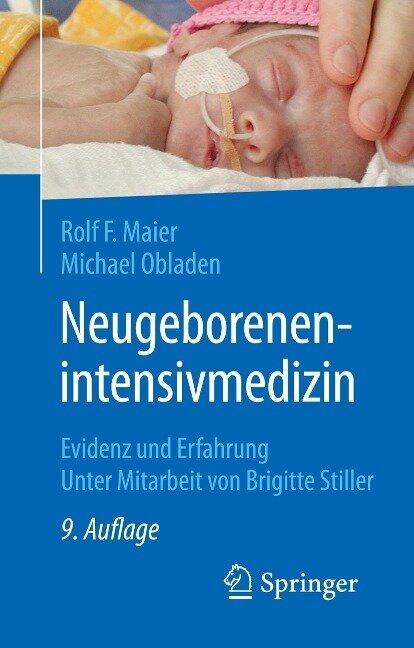 Neugeborenenintensivmedizin - Rolf F. Maier, Michael Obladen