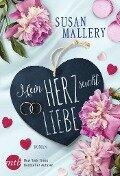 Mein Herz sucht Liebe - Susan Mallery