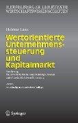 Wertorientierte Unternehmenssteuerung und Kapitalmarkt - Helmut Laux