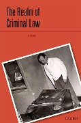The Realm of Criminal Law - R A Duff