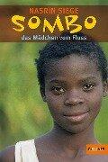 Sombo, das Mädchen vom Fluss - Nasrin Siege