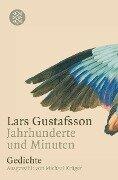 Jahrhunderte und Minuten - Lars Gustafsson