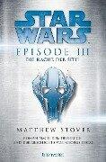 Star Wars(TM) - Episode III - Die Rache der Sith - Matthew Stover