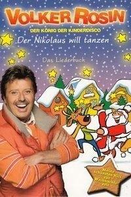 Der Nikolaus will tanzen. Liederbuch - Volker Rosin