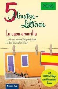 PONS 5-Minuten-Lektüren Spanisch A2 - La casa amarilla -