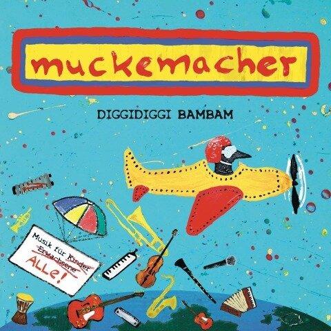 Muckemacher: Diggidiggi Bambam - Verena Roth, Florian Erlbeck