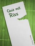 Quiz mit Riss - Marie L. Thomas