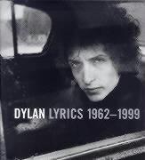 Bob Dylan Lyrics, 1962-96 - Bob Dylan