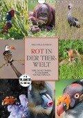 Emotionale Momente: Rot in der Tierwelt (Wandkalender 2017 DIN A4 hoch) - Ingo Gerlach GDT