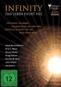 Infinity - Das Leben endet nie - Neale Donald Walsch, Brian L. Weiss, Alberto Villoldo, Gregg Braden