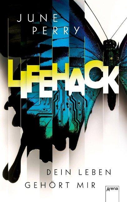 LifeHack. Dein Leben gehört mir - June Perry