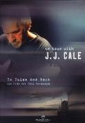 To Tulsa And Back - J. J. Cale