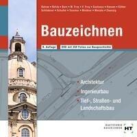 Bauzeichnen - Joachim Zwanzig, Volker Frey, Alexandra Born, Balder Batran, Rüdiger Wenzke