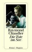 Die Tote im See - Raymond Chandler