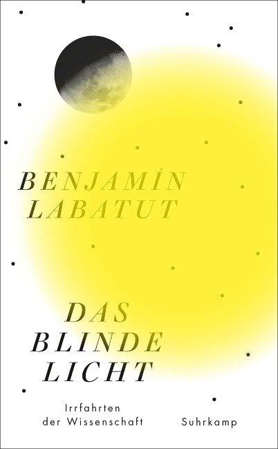 Das blinde Licht - Benjamín Labatut