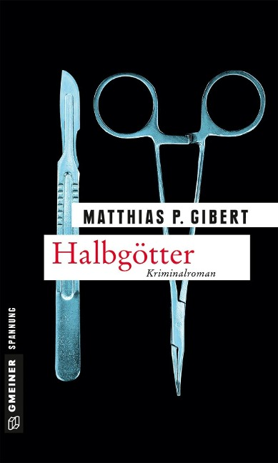Halbgötter - Matthias P. Gibert
