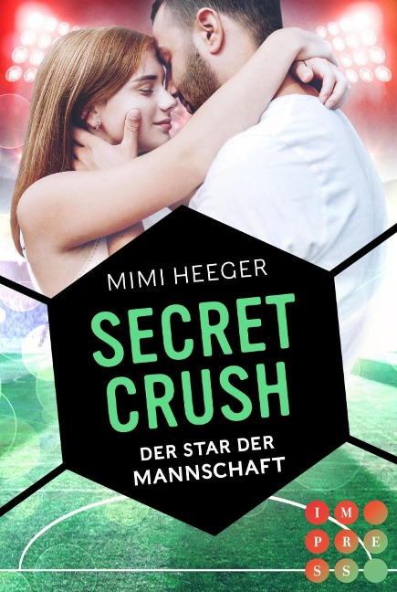 Secret Crush. Der Star der Mannschaft (Secret-Reihe) - Mimi Heeger