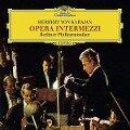Opera Intermezzi - Herbert Von/BP Karajan