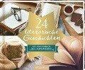 24 literarische Geschichten -
